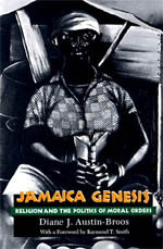 Jamaica Genesis: Religion and the Politics of Moral Orders