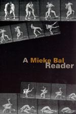 Press release: Bal, A Mieke Bal Reader