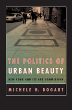 Press Release: Bogart, The Politics of Urban Beauty