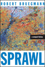 Review: Bruegmann, Sprawl