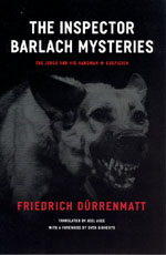 Review: Dürrenmatt, The Inspector Barlach Mysteries
