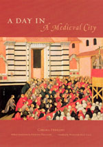 Review: Chiara Frugoni, A Day in a Medieval City