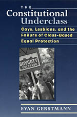 Constitutional Underclass: Gays, Lesbians, and the Failure of Class-Based Equal Protection cover image