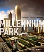 Millennium Park: Creating a Chicago Landmark