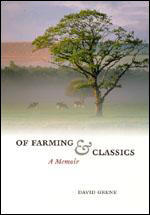 Of Farming and Classics: A Memoir