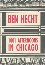 Happy Birthday, Ben Hecht!