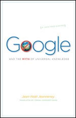 Press Release: Jeanneney, Google and the Myth of Universal Knowledge