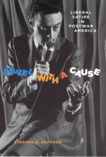 Revel with a Cause: Liberal Satire in Postwar America