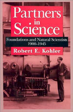 Partners in Science: Foundations and Natural Scientists, 1900-1945