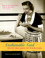 Review: Sylvia Lovegren, Fashionable Food