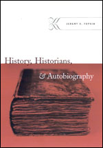 J.D. Popkin, History, Historians, and Autobiography