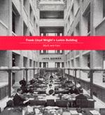 Frank Lloyd Wright's lost masterpiece