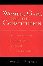 Women, Gays, and the Constitution: The Grounds for Feminism and Gay Rights in Culture and Law cover image