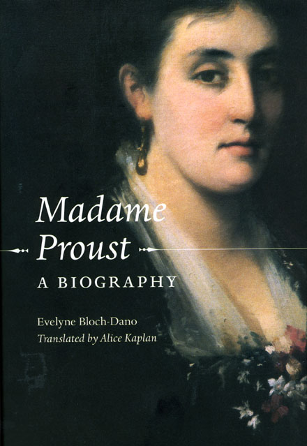 Review: Bloch-Dano, Madame Proust