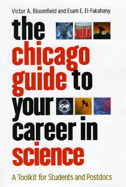 Press Release: Bloomfield, The Chicago Guide to Your Career in Science