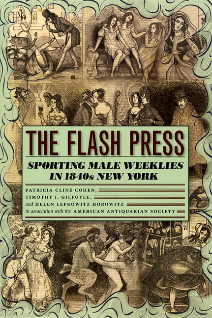 The Flash Press: Sporting Male Weeklies in 1840s New York