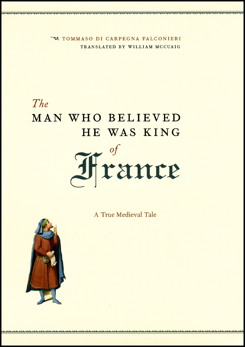 Press Release: Falconieri, The Man Who Believed He Was King of France