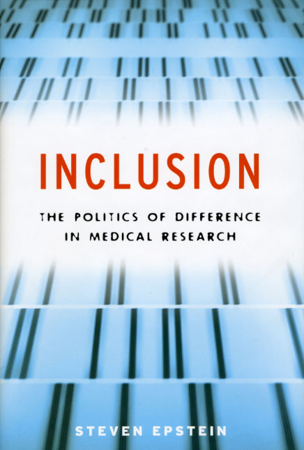 Inclusion: The Politics of Difference in Medical Research
