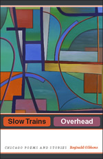 Press Release: Gibbons, Slow Trains Overhead