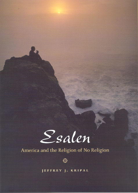 Sex, Spirituality, and the Esalen Institute