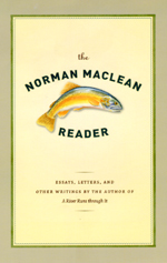 Press Release: Maclean, The Norman Maclean Reader