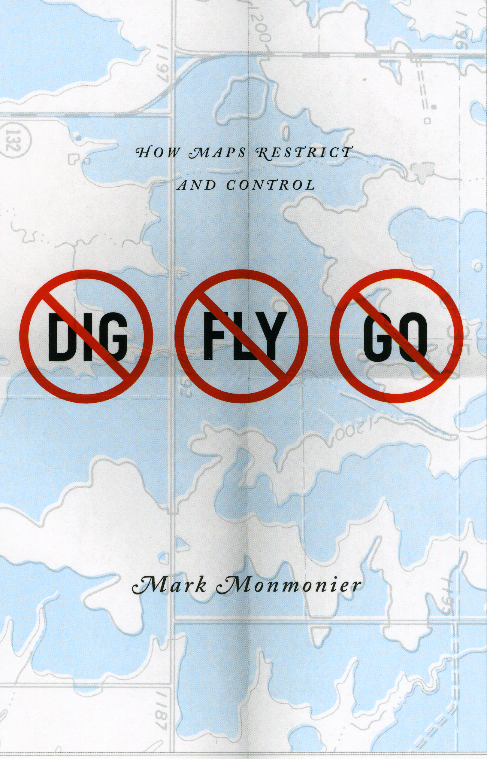 Free e-book today: Monmonier's No Dig, No Fly, No Go