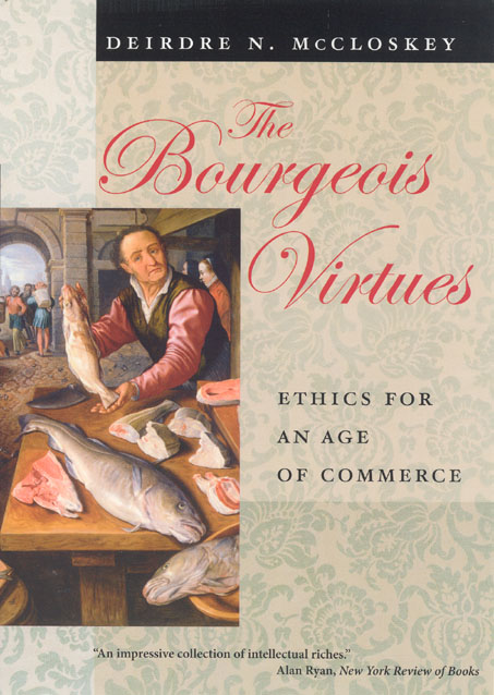 Press Release: McCloskey, The Bourgeois Virtues