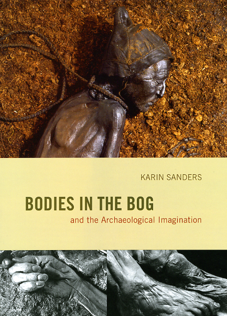 The modern afterlives of the bodies in the bog