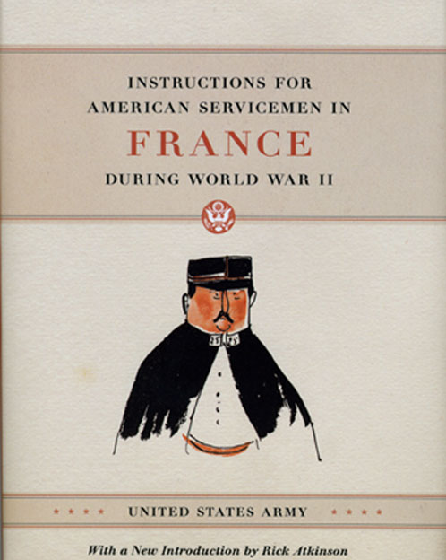 Press Release: US Army, Instructions for American Servicemen in France during World War II
