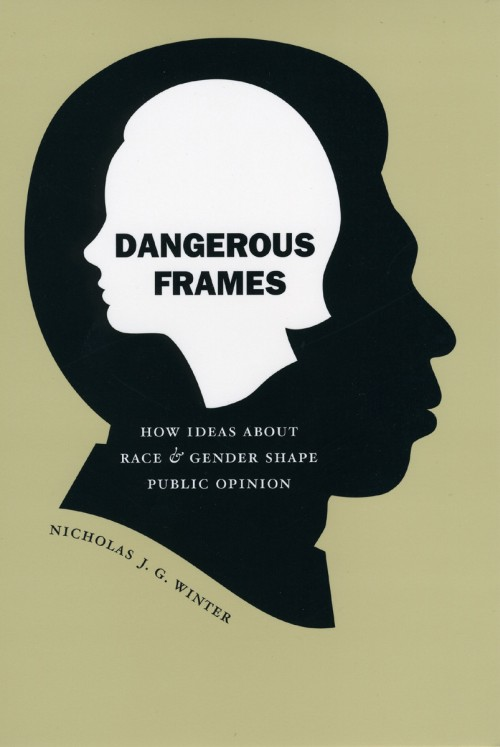 Race, Gender, and Politics: Dangerous Frames