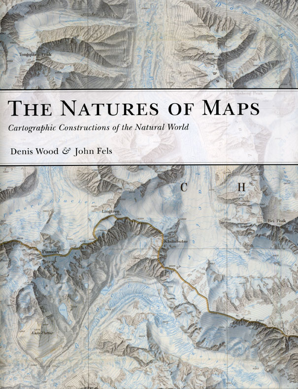 Press Release: Denis Wood and John Fels, The Natures of Maps
