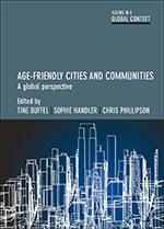 Age-Friendly Communities: A Global Perspective