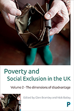 Poverty and Social Exclusion in the UK: Volume 2