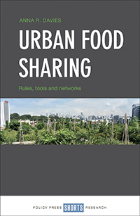 Urban Food Sharing: Rules, Tools and Networks