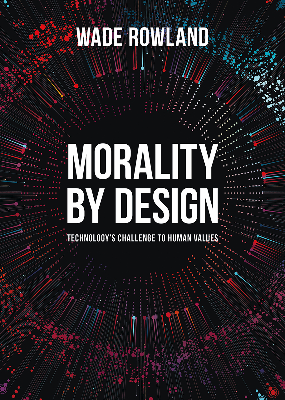 Morality by Design: Technology's Challenge to Human Values