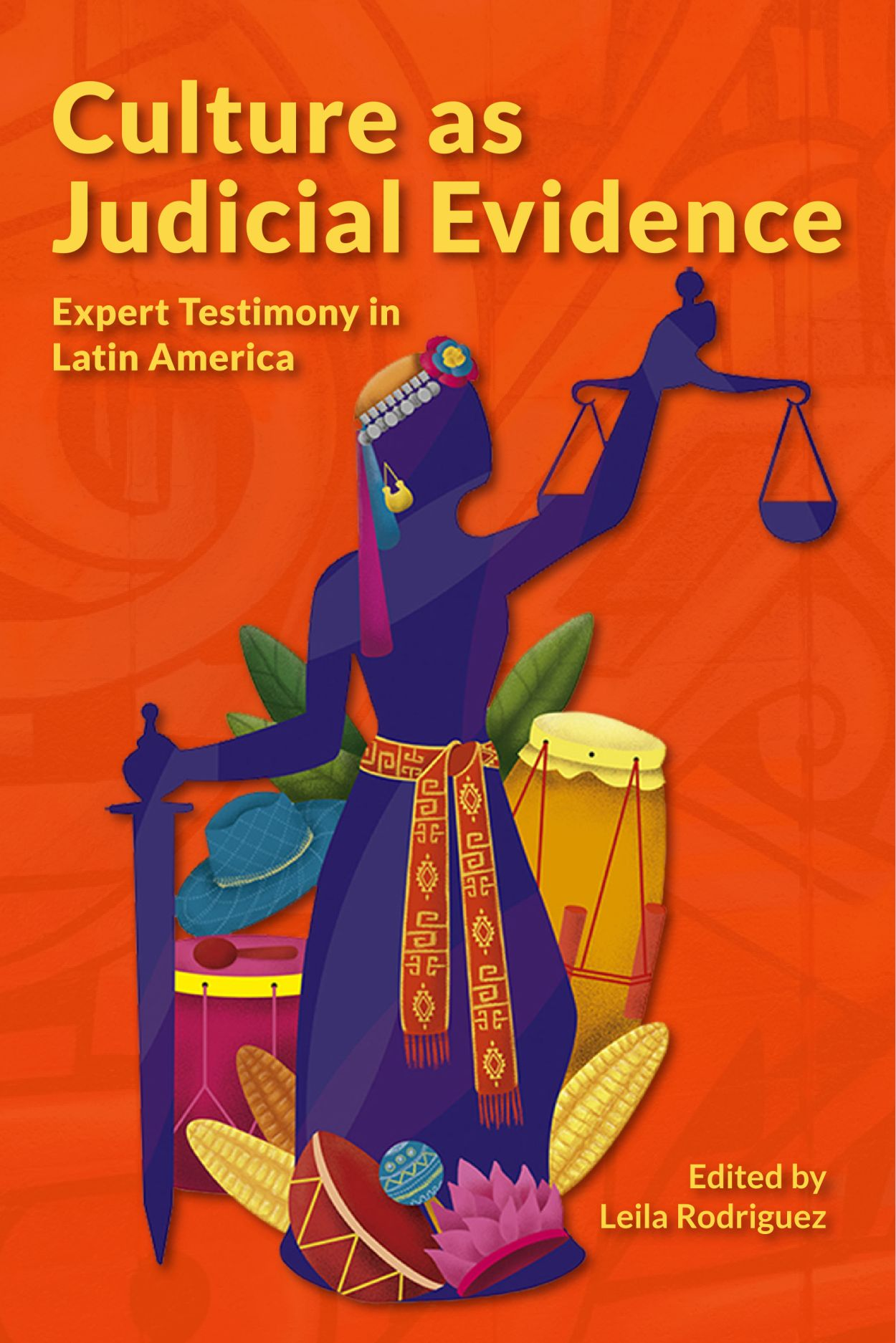 Culture as Judicial Evidence: Expert Testimony in Latin America