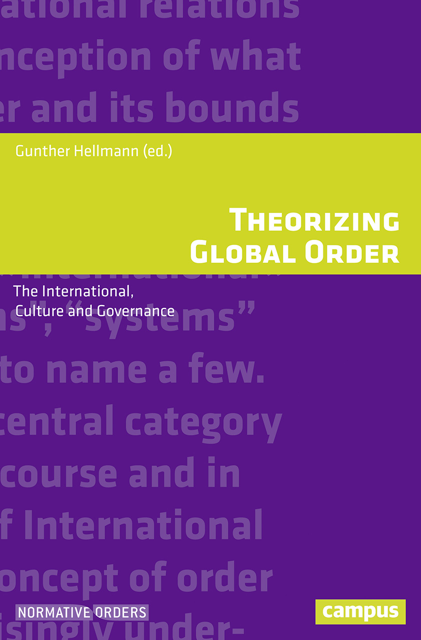 Theorizing Global Order: The International, Culture and Governance
