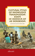 Cultural Styles of Knowledge Transmission: Essays in Honour of Ad Borsboom