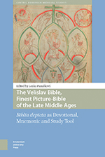 The Velislav Bible, Finest Picture-Bible of the Late Middle Ages
