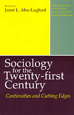 Sociology for the Twenty-first Century: Continuities and Cutting Edges