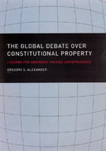 The Global Debate over Constitutional Property: Lessons for American Takings Jurisprudence