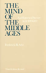 The Mind of the Middle Ages: An Historical Survey