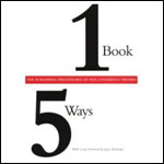 One Book/Five Ways: The Publishing Procedures of Five University Presses