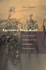 Pervasive Prejudice?: Unconventional Evidence of Race and Gender Discrimination
