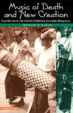 Music of Death and New Creation: Experiences in the World of Balinese Gamelan Beleganjur