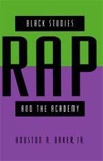 Black Studies, Rap, and the Academy