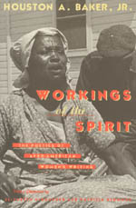 Workings of the Spirit: The Poetics of Afro-American Women's Writing