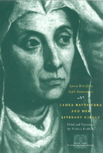Laura Battiferra and Her Literary Circle: An Anthology: A Bilingual Edition