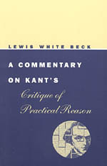 A Commentary on Kant's Critique of Practical Reason
