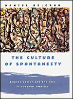 The Culture of Spontaneity